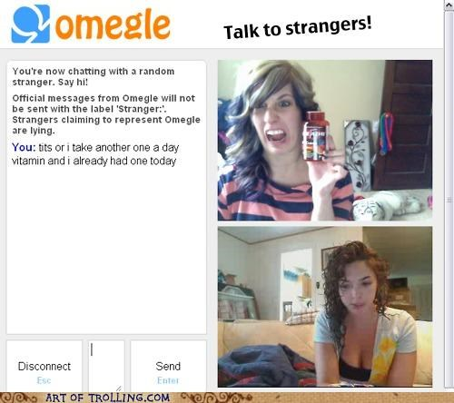 gtfo Omegle vitamin webcam - 4990966528