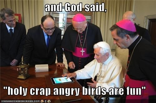 angry birds,political pictures,Pope Benedict XVI