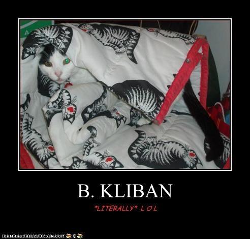 B. KLIBAN *LITERALLY* L O L