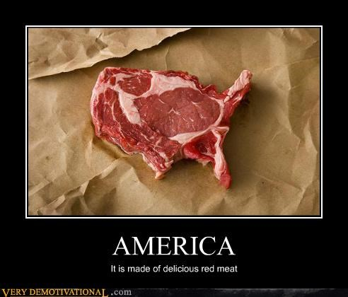 AMERICA It is made of delicious red meat