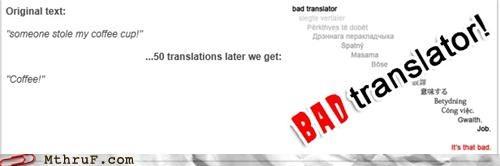 Bad Translator coffee stealing theft - 4994205184