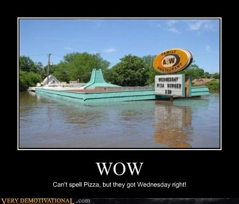 flood hilarious pizza sign spelling wednesday - 4994464000