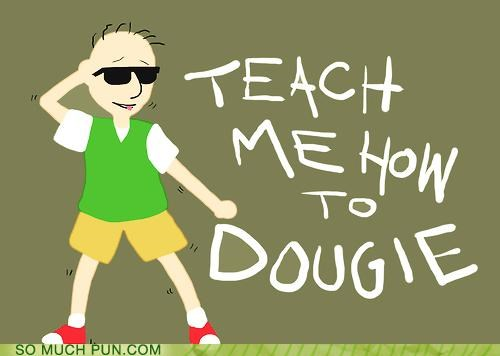 cartoons double meaning dough dougie Hall of Fame literalism song tv show