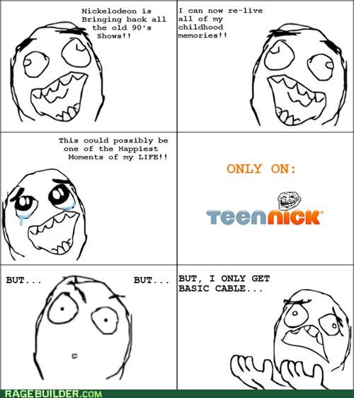 cable childhood nickelodeon Rage Comics Sad teen nick