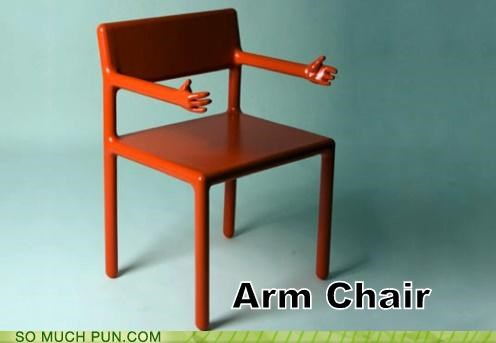 arm,armchair,chair,double meaning,literalism