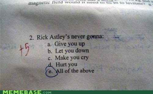 rick astley rick roll seriously what is this class test - 4995045632