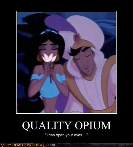 "QUALITY OPIUM ""I can open your eyes...."""