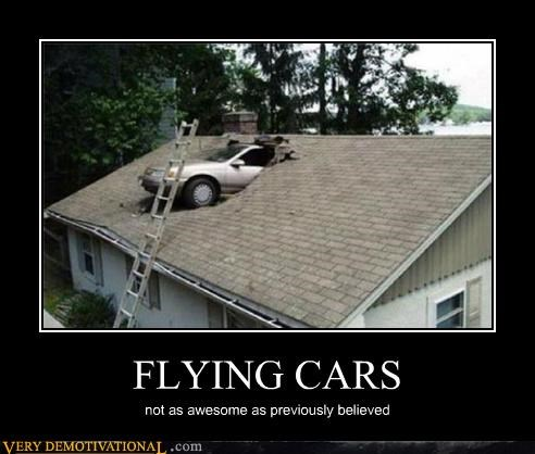 FLYING CARS not as awesome as previously believed
