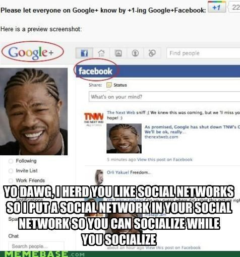 circles,facebook,google,plus,socialize,yo dawg