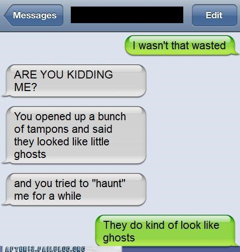 ghosts,tampons,texting