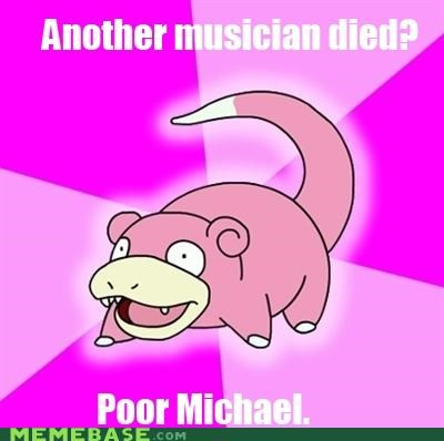 Another dead musician.