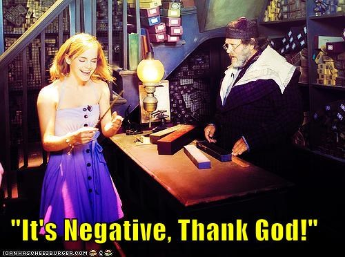 """It's Negative, Thank God!"""