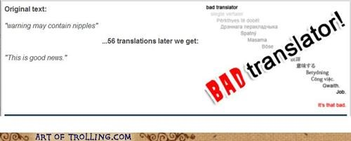 Bad Translator,funbags,good,news,nippy