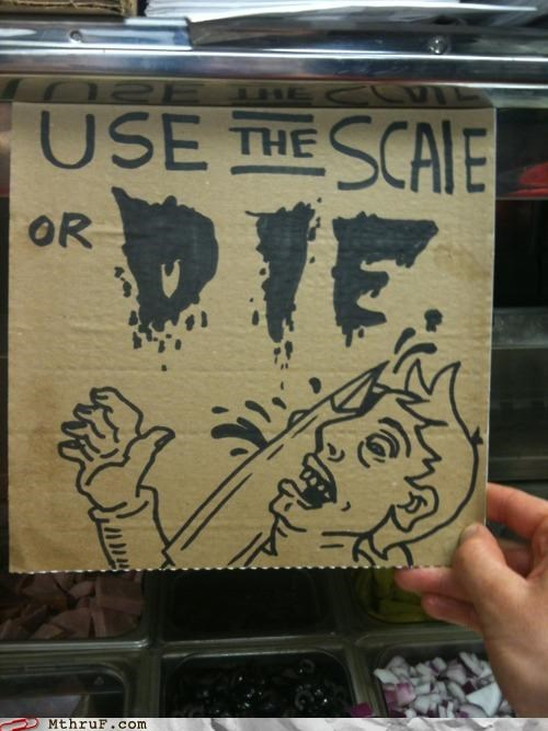 Death,food service,scale,sign,threats