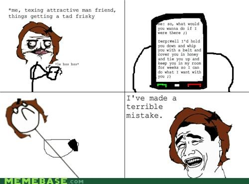 dating mistake naughty texts Rage Comics scary - 5012096000