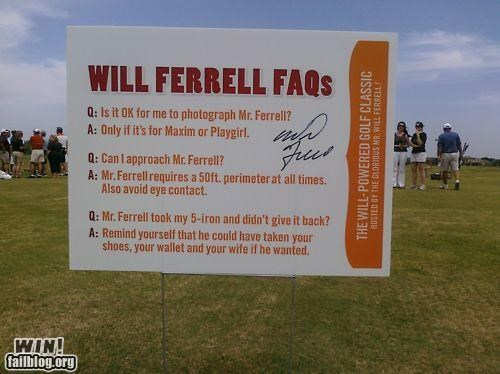 FAQ,golf,Will Ferrell