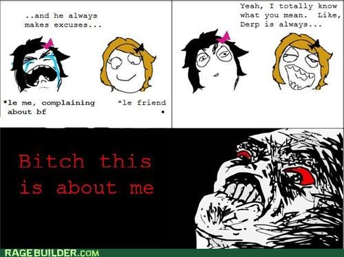 derp,girls,gossip,Rage Comics,talking,what about me