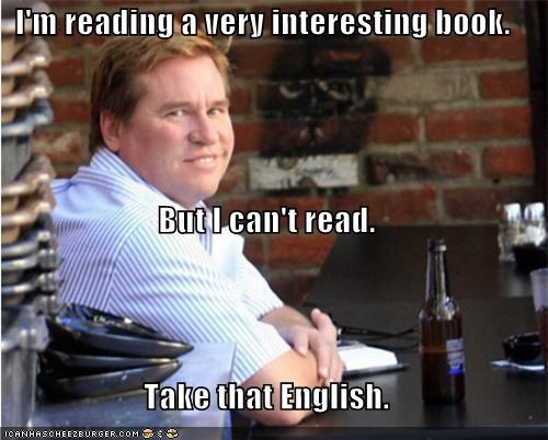 actor celeb english funny illiterate roflrazzi val kilmer wtf - 5013817344