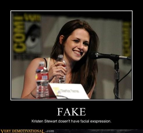 FAKE Kristen Stewart dosen't have facial exspression.