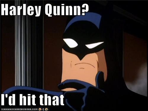 batman Harley Quinn question Sexy Ladies Super-Lols - 5016378880