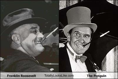 batman,FDR,franklin delano roosevelt,franklin roosevelt,political,politics,presidents,smoking,The Penguin