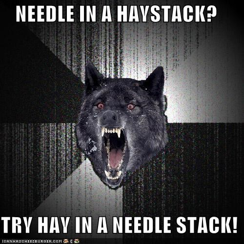 haystack,idioms,Insanity Wolf,needle,reversed