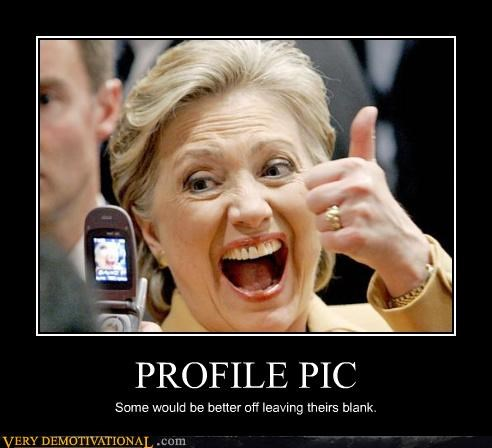 blank Hillary Clinton profile pic Terrifying - 5017052160