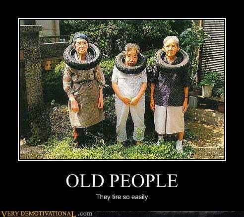 hilarious,homonym,old people,tires
