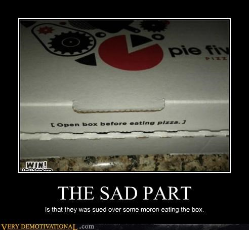 box,idiots,pizza,sued,wtf