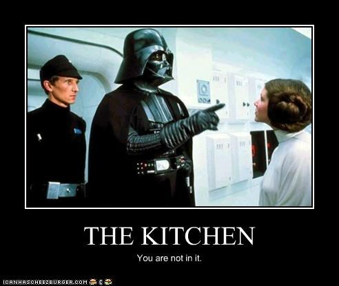THE KITCHEN You are not in it.