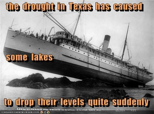 the  drought  in  Texas  has  caused    some  lakes   to  drop  their  levels  quite  suddenly