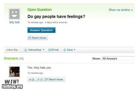 Funny Yahoo Answers WIN of someone who asked if gay people have feelings and gets SLAMED