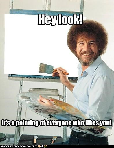 bob ross,jerk,Memes,painting,television,white