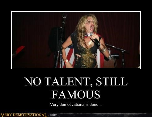 demotivational famous keha Sad talent wtf
