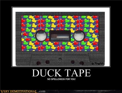 Actual Ducktape