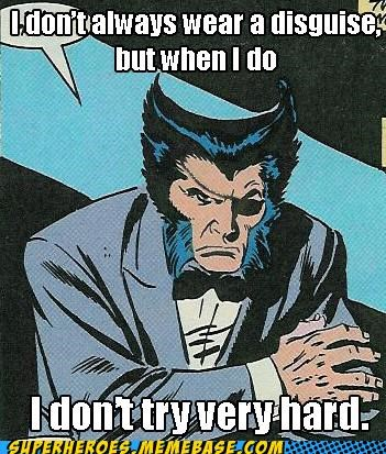 disguise most interesting man Super-Lols wolverine - 5022674688