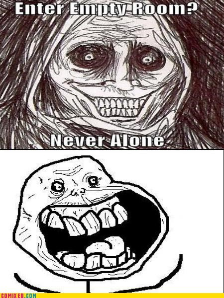 creepy,forever alone,never alone,Rage Comics,shadow lurker,the internets