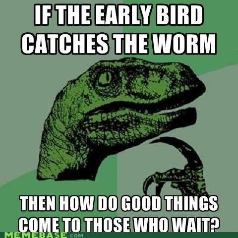 bird early good philosoraptor things time wait worm - 5023793408