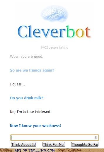 Cleverbot friends lactose intolerant milk weakness - 5023899904
