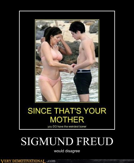 hilarious,mother,oedipus,Sigmund Freud,son