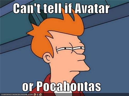 Avatar boring fry james camerson movies natives pocahontas - 5024280064