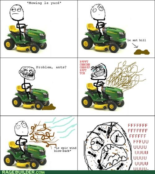 ants,fu guy,karma,lawn mower,Rage Comics,scary