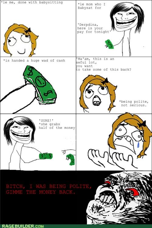 babysitting money pay polite Rage Comics