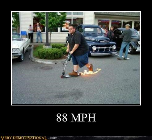 88 mph,fat guy,flames,hilarious,razor scooter