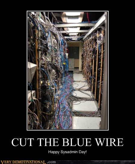 blue wire hell hilarious sysadmin day wtf - 5026462464