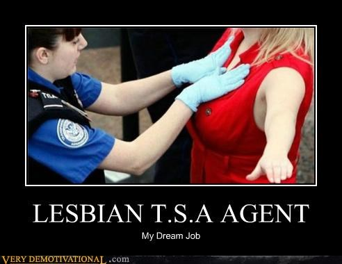 agent dream hilarious job lesbian TSA - 5027098624