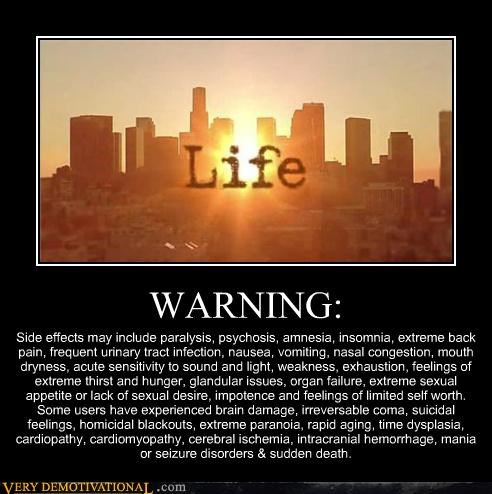 hilarious life side effects Terrifying unfortunate warning - 5027139584