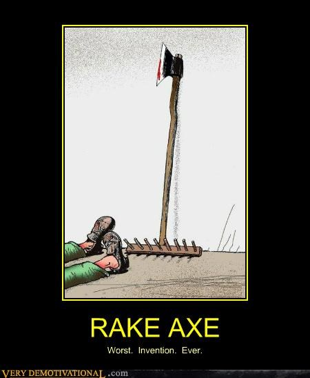 axe,bad idea,hilarious,invention,rake