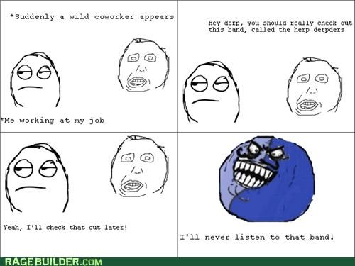 coworker hipster austin i lied Music Rage Comics recommendation - 5027706880