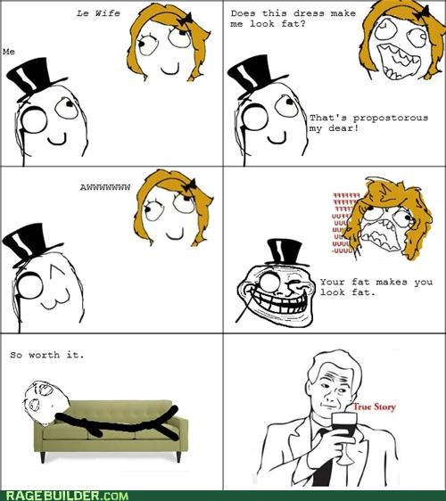 dress,fat,looks fat,Rage Comics,true story,wife